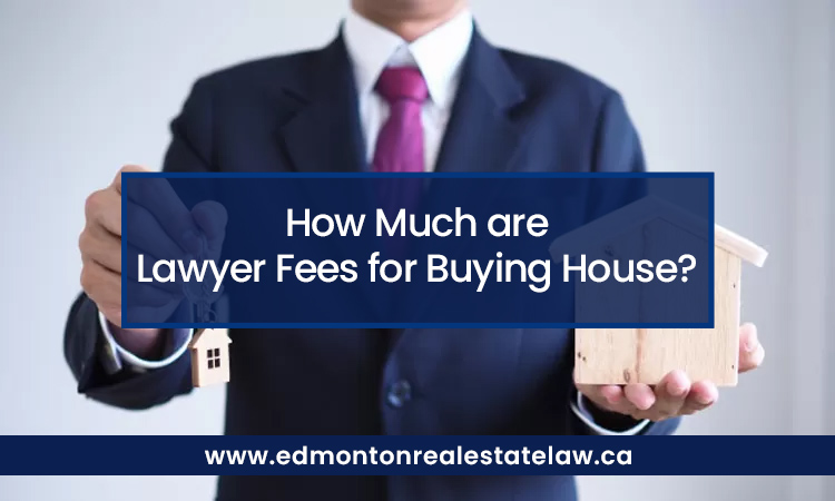 How Much are Lawyer Fees for Buying House?