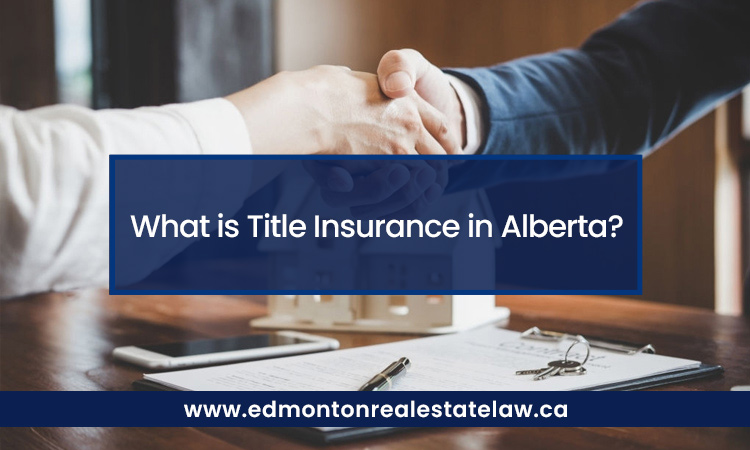What is Title Insurance in Alberta?